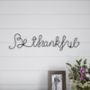 Metal Cutout- Be Thankful Cursive Cutout Sign-3D Word Art Home Accent D�cor-Perfect for Modern Rustic or Vintage Farmhouse Style by Lavish Home